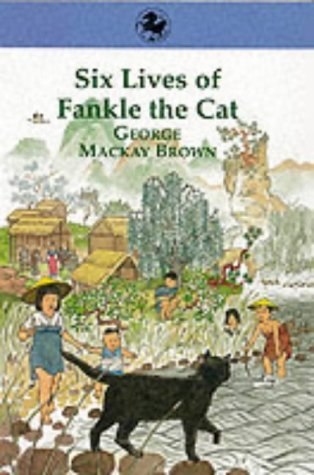 9780863154034: Six Lives of Fankle the Cat (Kelpies)