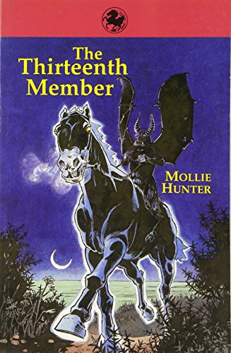 The Thirteenth Member (Kelpies) (0863154050) by Mollie Hunter