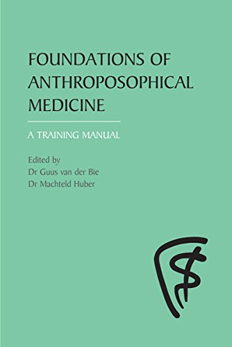 Foundations of Anthroposophical Medicine: A Training Manual (Paperback)