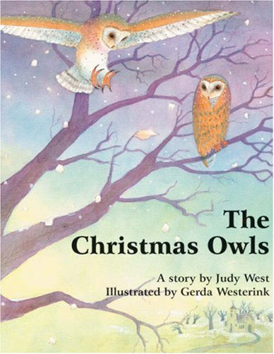 The Christmas Owls (0863154212) by West, Judy