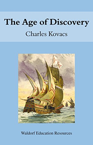 The Age of Discovery (Paperback): Charles Kovacs