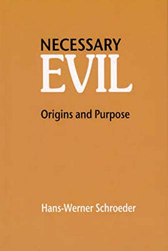 9780863154768: Necessary Evil: Origin and Purpose