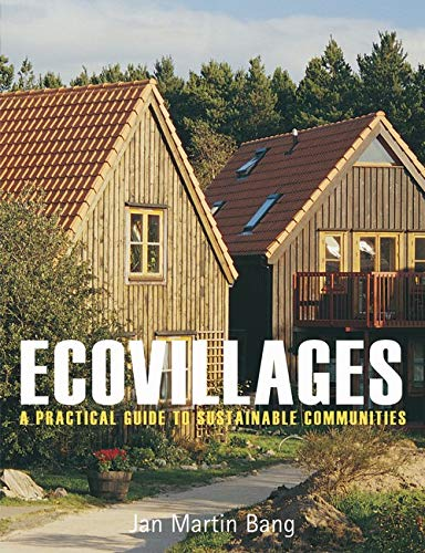 9780863154805: Ecovillages: A Practical Guide to Sustainable Communities