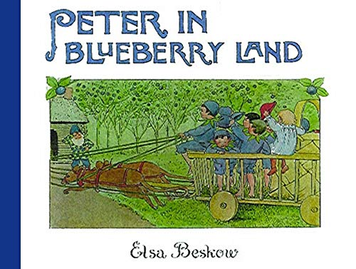 Peter in Blueberry Land (0863154980) by Elsa Beskow