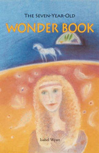 9780863155277: The Seven-Year-Old Wonder Book