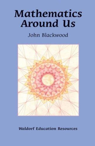 9780863155383: Mathematics Around Us (Waldorf Education Resources)