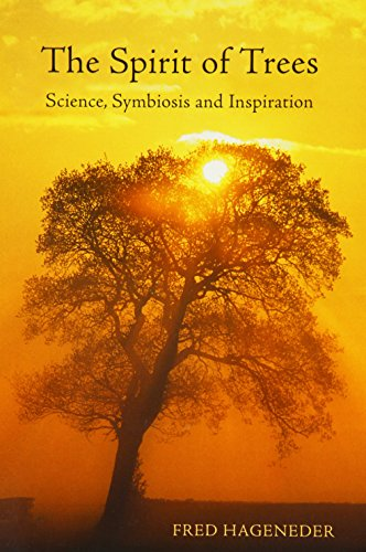 9780863155574: The Spirit of Trees: Science, Symbiosis and Inspiration