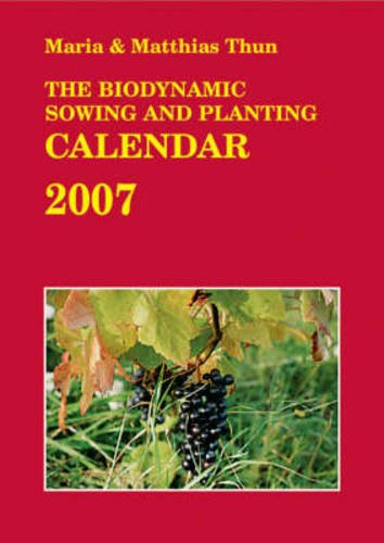 9780863155659: The Biodynamic Sowing and Planting Calendar
