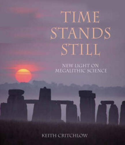 9780863155871: Time Stands Still: New Light on Megalithic Science