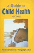 9780863156069: A Guide to Child Health
