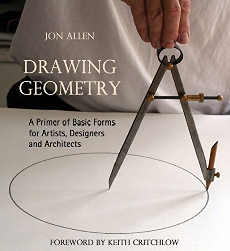 9780863156083: Drawing Geometry: A Primer of Basic Forms for Artists, Designers, and Architects