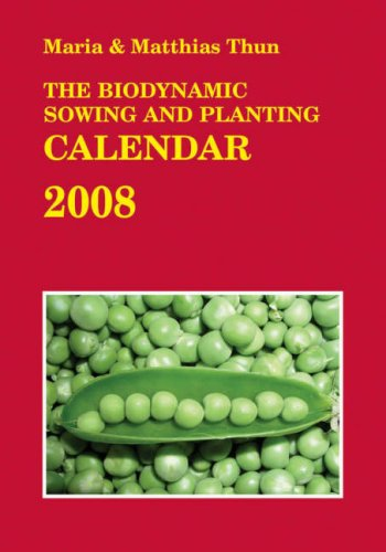 9780863156113: The Biodynamic Sowing and Planting Calendar