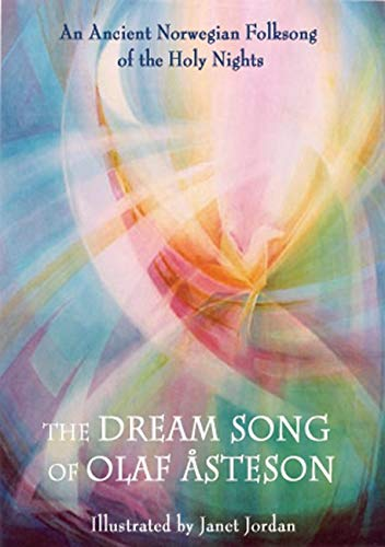 9780863156205: The Dream Song of Olaf Asteson: An Ancient Norwegian Folksong of the Holy Nights
