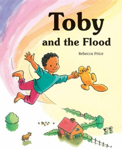Toby and the Flood: Rebecca Price