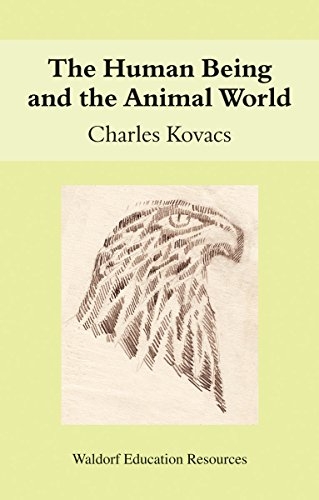 9780863156403: The Human Being and the Animal World: Waldorf Education Resources