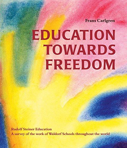 9780863156519: Education towards Freedom