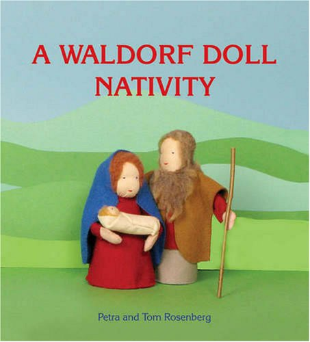 9780863156649: A Waldorf Doll Nativity