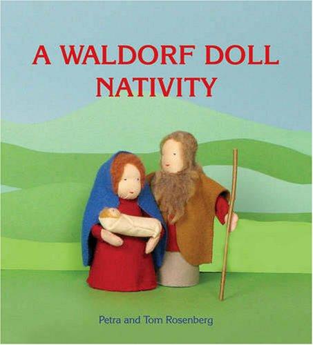 9780863156649: A Waldorf Doll Nativity