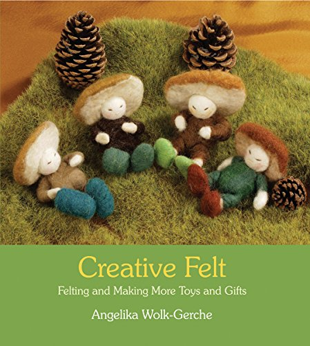 9780863156786: Creative Felt: Felting and Making More Toys and Gifts