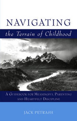 9780863157080: Navigating the Terrain of Childhood: A Guidebook for Meaningful Parenting and Heartfelt Discipline