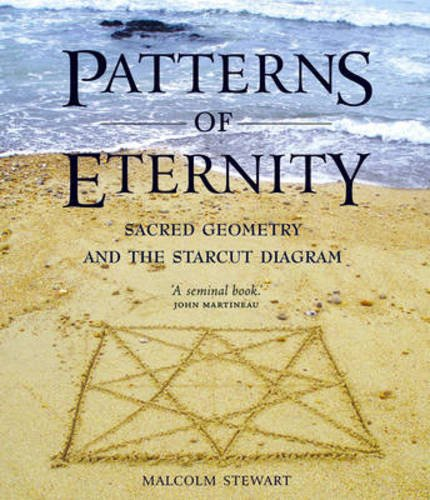 9780863157127: Patterns of Eternity: Sacred Geometry and the Starcut Diagram