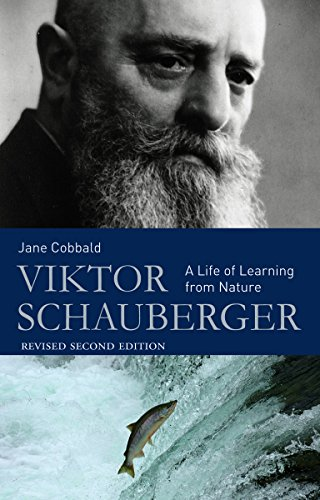 9780863157240: Viktor Schauberger: A Life of Learning from Nature