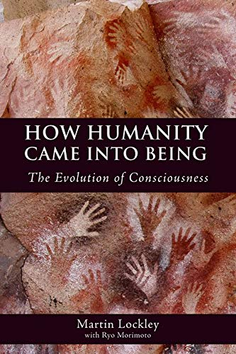 9780863157325: How Humanity Came into Being: The Evolution of Consciousness