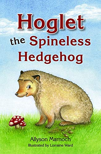 9780863157424: Hoglet the Spineless Hedgehog (Kelpies)