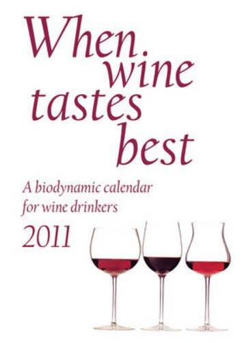 9780863157547: When Wine Tastes Best