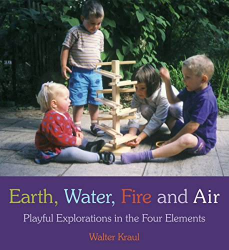 Earth, Water, Fire and Air: Playful Explorations: Walter Kraul