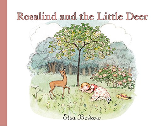 Rosalind and the Little Deer (0863157947) by Elsa Beskow