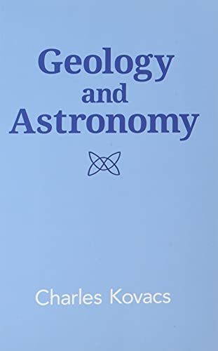 Geology and Astronomy (Paperback): Charles Kovacs