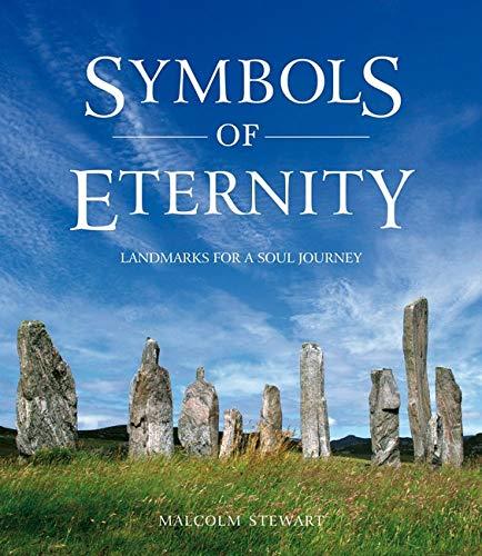 9780863158377: Symbols of Eternity: Landmarks for a Soul Journey