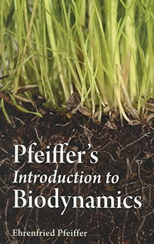 9780863158483: Pfeiffer's Introduction to Biodynamics