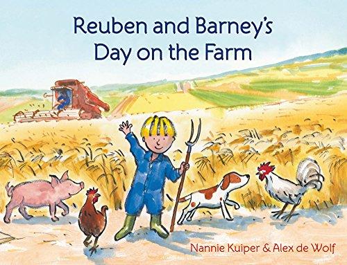 Reuben and Barney's Day on the Farm: Kuiper, Nannie, de Wolf, Alex