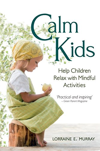 9780863158629: Calm Kids: Help Children Relax with Mindful Activities