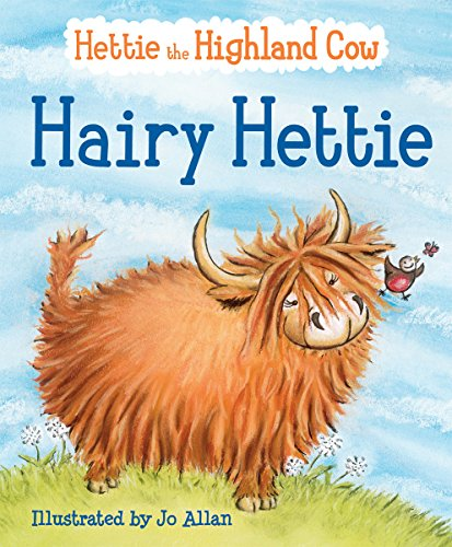 9780863158711: Hairy Hettie: The Highland Cow Who Needs a Haircut! (Picture Kelpies)