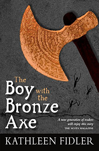 9780863158827: The Boy with the Bronze Axe (Kelpies: Classic Kelpies)