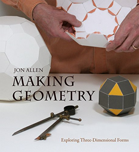 9780863159145: Making Geometry: Exploring Three-Dimensional Forms