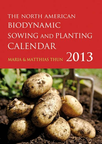 9780863159183: The North American Biodynamic Sowing and Planting Calendar