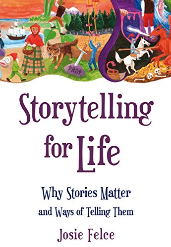 9780863159237: Storytelling for Life: Why Stories Matter and Ways of Telling Them