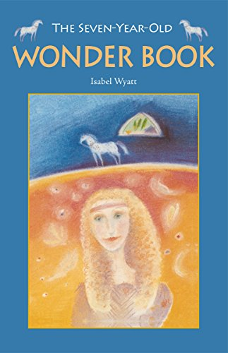 9780863159435: The Seven-Year-Old Wonder Book