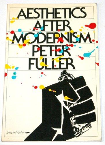 Aesthetics After Modernism: Fuller, Peter