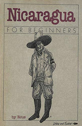 9780863160677: Nicaragua for Beginners (A Writers & Readers Documentary Comic Book)