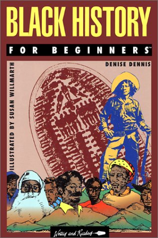 9780863160684: Black History for Beginners (Writers & Readers Documentary Comic Book)
