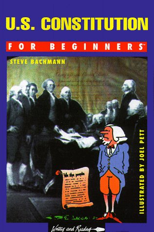 9780863161261: U.S. Constitution for Beginners: Union and the Constitution (Writers and Readers Documentary Comic Book)