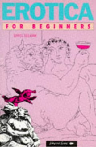 9780863161414: Erotica for Beginners (Beginners Documentary Comic Book)