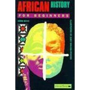 9780863161445: African History for Beginners (A Writers and Readers Documentary Comic Book) (Pt.1)