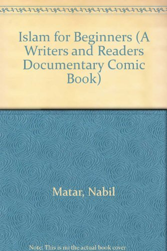 9780863161568: Islam for Beginners (A Writers and Readers Documentary Comic Book)