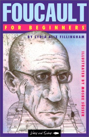 Foucault for Beginners (Writers and Readers Documentary: Fillingham, Lydia Alix;